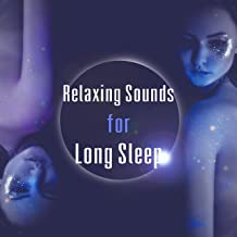 relaxing sounds for long sleep
